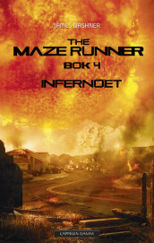 The Maze runner 4. Infernoet av James Dashner (Innbundet)