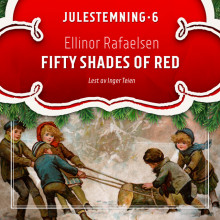 Fifty shades of red av Ellinor Rafaelsen (Nedlastbar lydbok)
