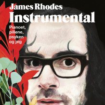 Instrumental av James Rhodes (Nedlastbar lydbok)