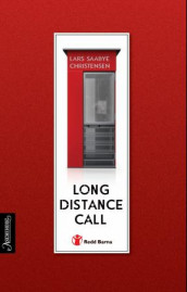 Long distance call av Lars Saabye Christensen (Innbundet)