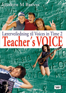 Voices in Time 2 9. klasse Teacher's Voice av Lisbeth M. Brevik (Heftet)