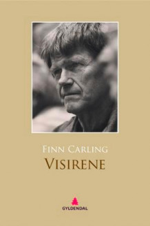 Visirene av Finn Carling (Ebok)