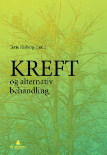 Kreft og alternativ behandling (Ebok)