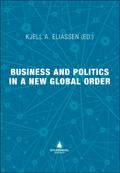Business and politics in a new global order (Ebok)