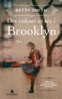 Det vokser et tre i Brooklyn av Betty Smith (Innbundet)