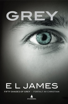 Grey av E.L. James (Ebok)
