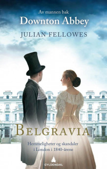 Belgravia av Julian Fellowes (Ebok)