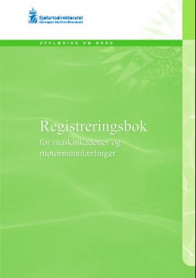 Registreringsbok for maskinkadetter og motormannlærlinger (Heftet)