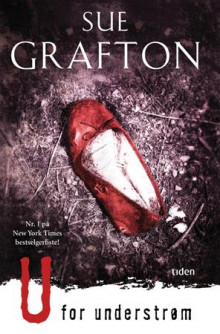 U for understrøm av Sue Grafton (Innbundet)