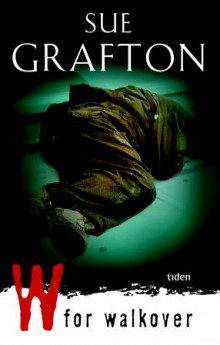 W for walkover av Sue Grafton (Ebok)