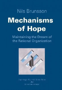 Mechanisms of hope av Nils Brunsson (Innbundet)
