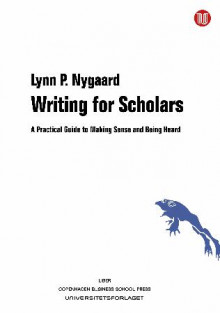 Writing for scholars av Lynn P. Nygaard (Heftet)