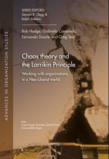 Chaos theory and the Larrikin principle av Bob Hodge, Gabriela Coronado, Fernanda Duarte og Gregory Teal (Heftet)