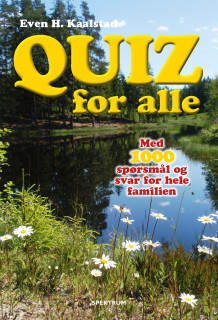 Quiz for alle av Even H. Kaalstad (Heftet)