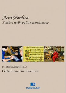 Globalization in literature av Per Thomas Andersen (Heftet)