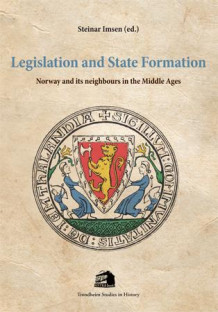 Legislation and state formation (Heftet)