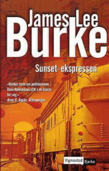 Sunset-ekspressen av James Lee Burke (Heftet)