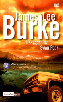 I skyggen av Swan Peak av James Lee Burke (Heftet)
