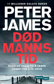 Død manns tid av Peter James (Heftet)