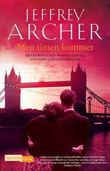 Men timen kommer av Jeffrey Archer (Ebok)