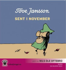 Sent i november av Tove Jansson (Lydbok-CD)