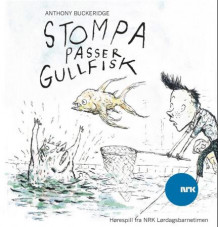 Stompa passer gullfisk av Anthony Buckeridge (Nedlastbar lydbok)