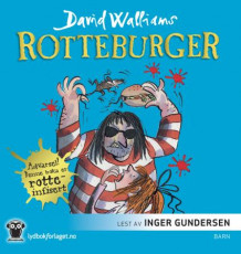 Rotteburger av David Walliams (Lydbok-CD)