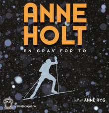 En grav for to av Anne Holt (Nedlastbar lydbok)