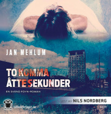 To komma åtte sekunder av Jan Mehlum (Lydbok-CD)
