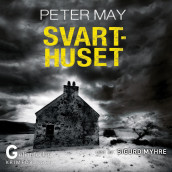 Svarthuset av Peter May (Nedlastbar lydbok)