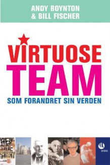 Virtuose team av Andy Boynton og Bill Fischer (Innbundet)