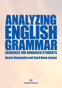 Analyzing english grammar av Bente Hannisdal og Gard Buen Jenset (Heftet)