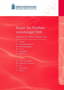 Regler for flyttbare innretningar 2016 = Regulations for mobile offshore units 2016 (Heftet)