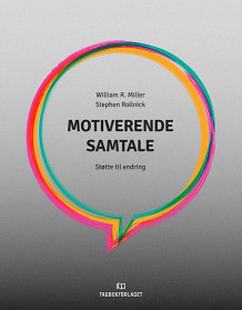 Motiverende samtale av William R. Miller og Stephen Rollnick (Heftet)