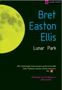 Lunar Park av Bret Easton Ellis (Heftet)