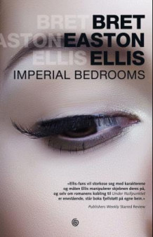 Imperial bedrooms av Bret Easton Ellis (Innbundet)