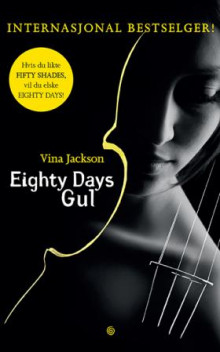 Eighty days gul av Vina Jackson (Innbundet)