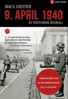 9. april 1940 av Aage G. Sivertsen (Heftet)