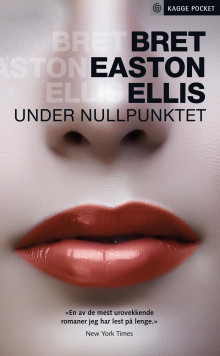 Under nullpunktet av Bret Easton Ellis (Ebok)