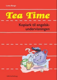 Tea time av Lotta Berge (Heftet)