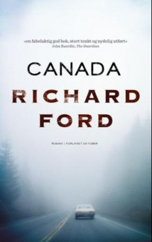 Canada av Richard Ford (Innbundet)