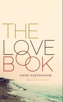 The love book av Anne Gjeitanger (Ebok)