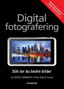 Digital fotografering av Doug Harman (Heftet)