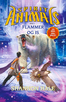 Flammer og is av Shannon Hale (Ebok)