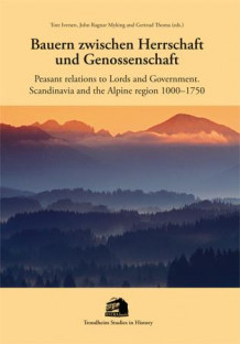 Bauern zwischen Herrschaft und Genossenschaft = Peasant relations to lords and government av John Ragnar Myking, Gertrud Thoma og Tore Iversen (Heftet)