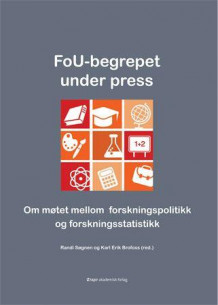 FoU-begrepet under press (Heftet)