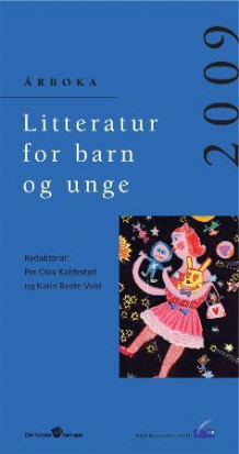 Litteratur for barn og unge 2009 (Heftet)