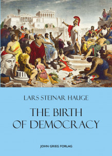 The birth of democracy av Lars Steinar Hauge (Innbundet)