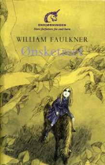 Ønsketreet av William Faulkner (Innbundet)