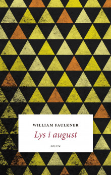 Lys i august av William Faulkner (Innbundet)